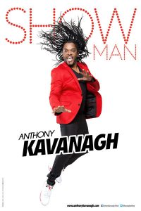 ANTHONY KAVANAGH – Showman – 27/11/2016 à 18h00