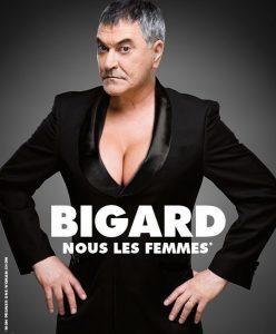 JEAN-MARIE BIGARD – Nous Les Femmes – 09/02/2017 à 20h00