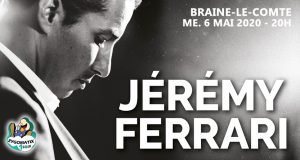 JEREMY FERRARI, anesthésie générale – 06/05/2020 à 20h